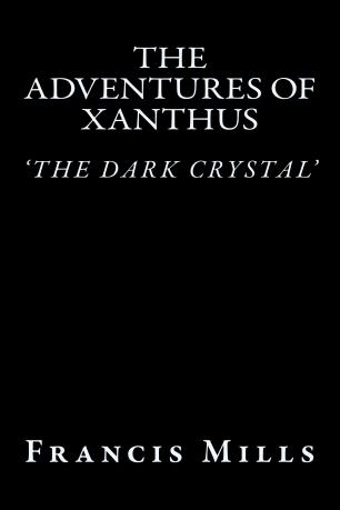 the-adventures-of-xanthus-book1-the-dark-crystal